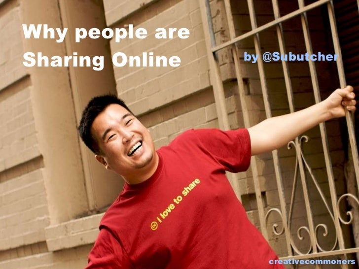 Why people are Sharing Online creativecommoners by @Subutcher
