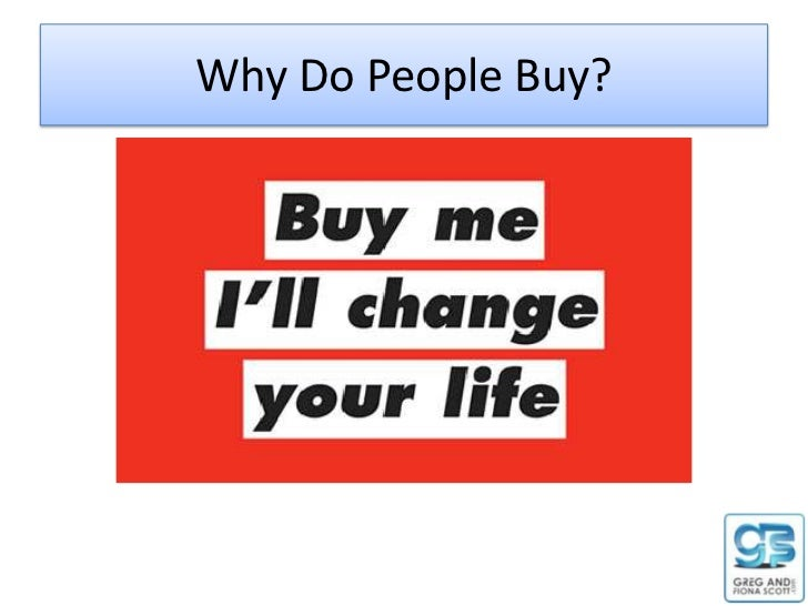Why Do People Buy?