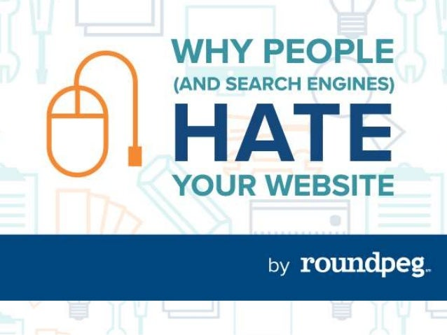 WHERE IS YOUR WEBSITE FAILING? • Design – Format • Content • Search • Conversion