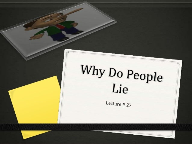 Why people lie