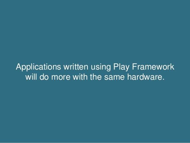 Why Play Framework is fast Slide 3