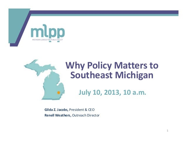 July 10, 2013, 10 a.m. Gilda Z. Jacobs, President & CEO Renell Weathers, Outreach Director Why Policy Matters to Southeast...