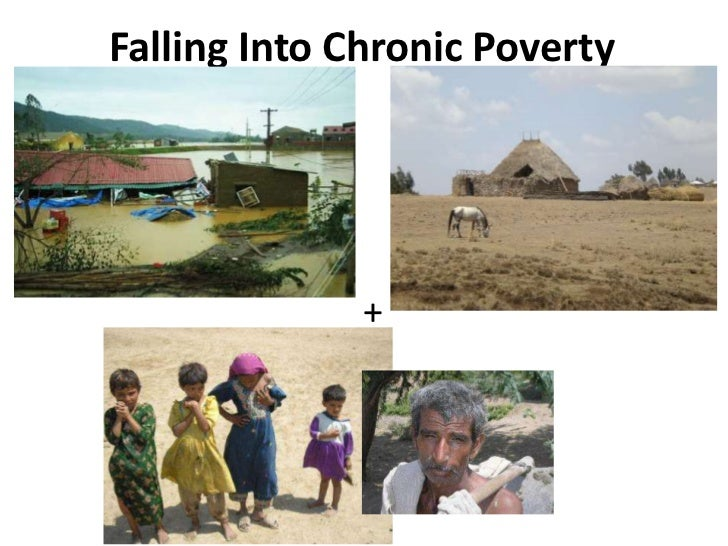 What is chronic poverty? Findings from the Chronic Poverty Research Centre
