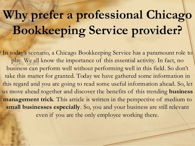Why prefer a professional Chicago Bookkeeping Service provider? In today's scenario, a Chicago Bookkeeping Service has a p...