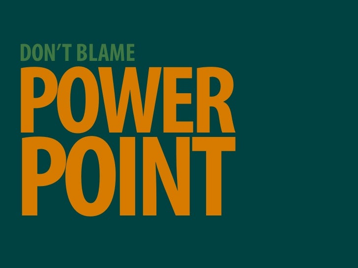 DON'T BLAME  POWER POINT