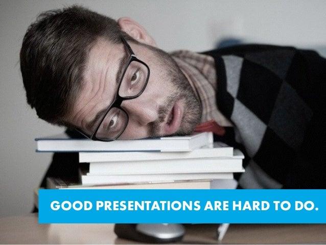 Why Presentations Suck? Slide 2