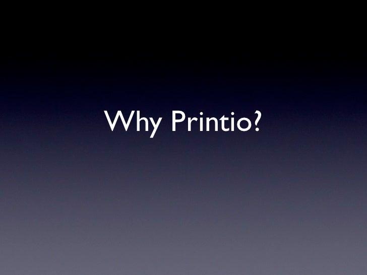 Why Printio?