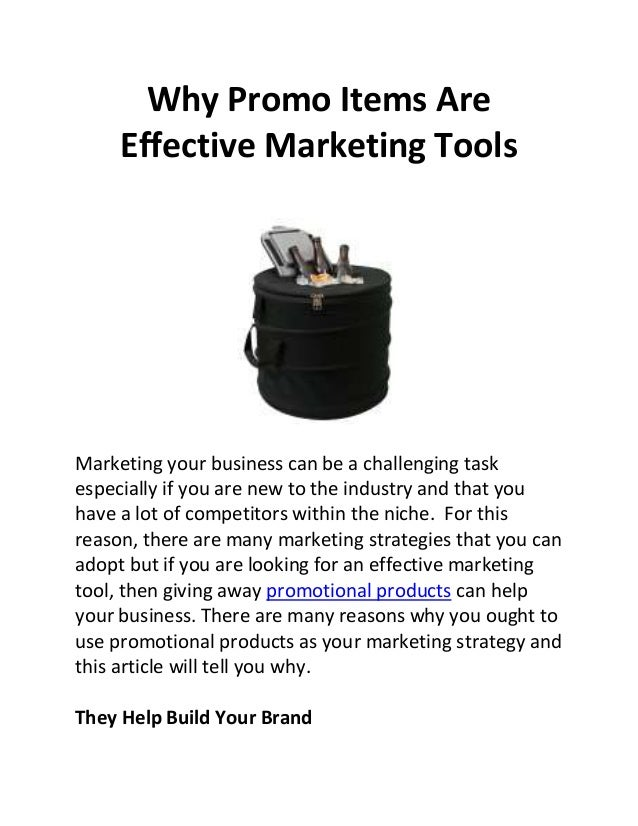 Why Promo Items Are Effective Marketing Tools Marketing your business can be a challenging task especially if you are new ...