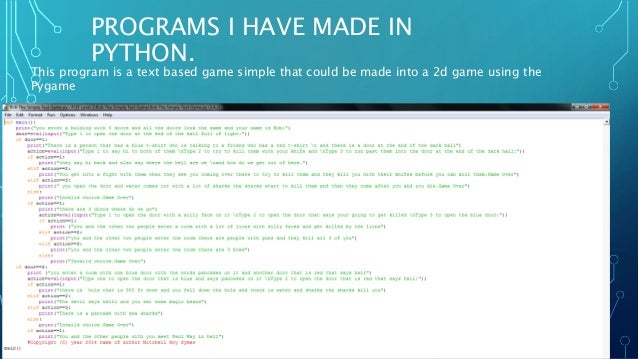 Why python is a good programming language and pygame