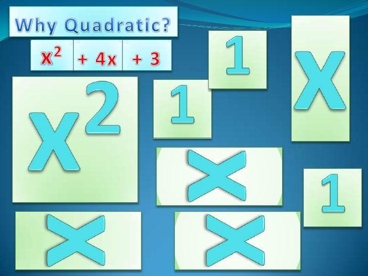 Why quadratic