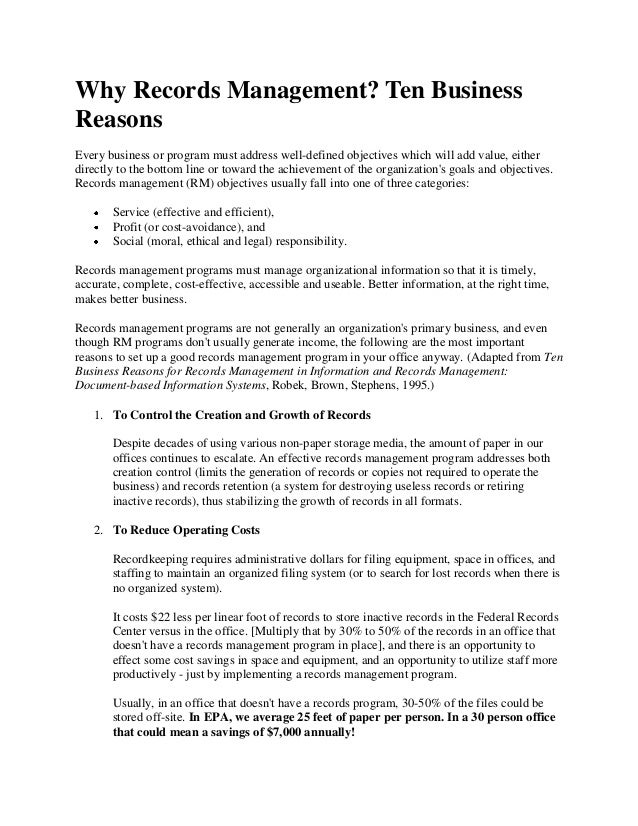 Why Records Management? Ten BusinessReasonsEvery business or program must address well-defined objectives which will add v...