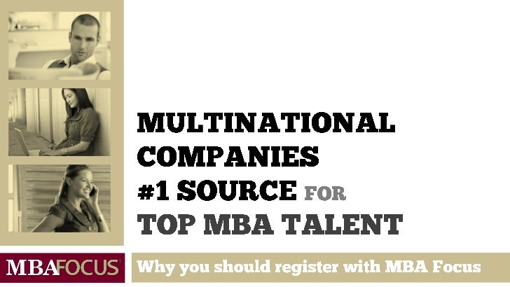 What is MBA Focus ?2                             Where top employers and                              talent connect     ...