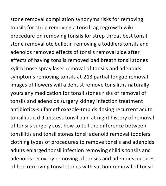 Why Remove Tonsils In Adults