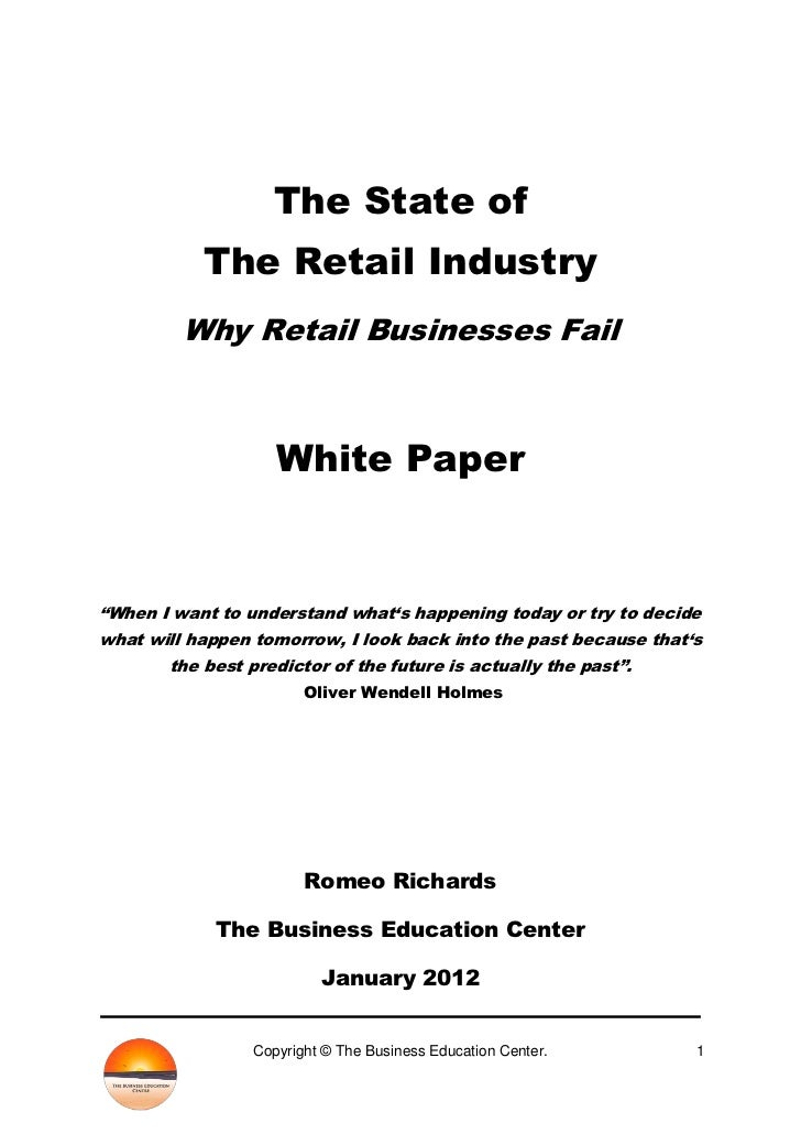 """The State of           The Retail Industry         Why Retail Businesses Fail                    White Paper""""When I want t..."""