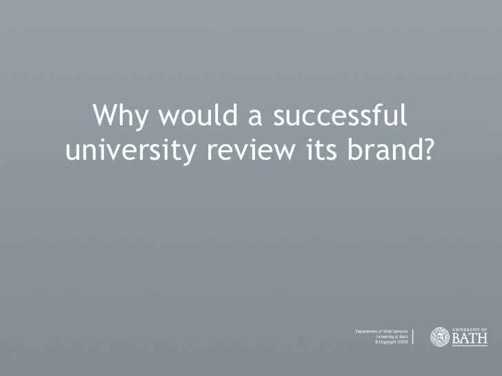 Why would a successful university review its brand?