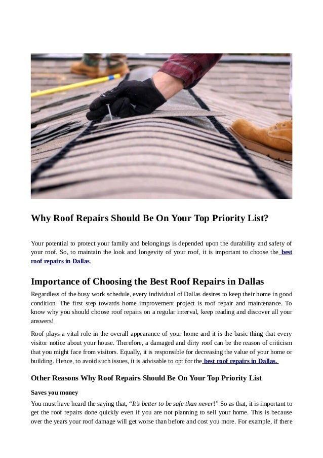Why Roof Repairs Should Be On Your Top Priority List? Your potential to protect your family and belongings is depended upo...