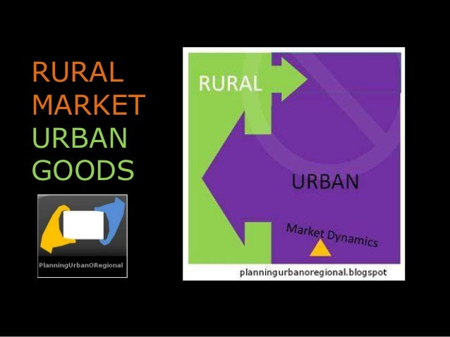 RURAL MARKET URBAN GOODS