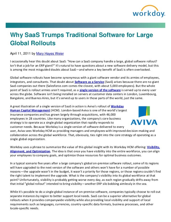 Why SaaS Trumps Traditional Software for LargeGlobal RolloutsApril 11, 2011 by Mary Hayes WeierI occasionally hear this do...