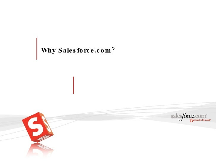 Why Salesforce.com?