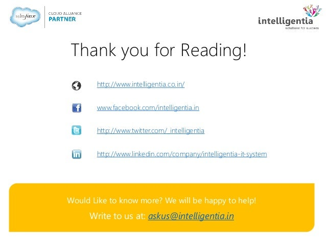 Thank you for Reading! Would Like to know more? We will be happy to help! Write to us at: askus@intelligentia.in http://ww...