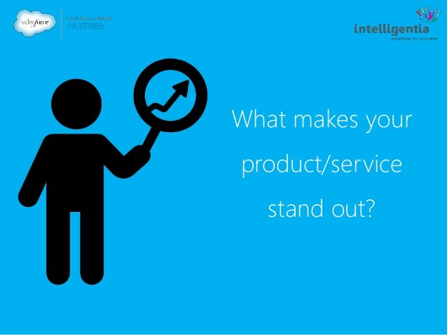 What makes your product/service stand out?