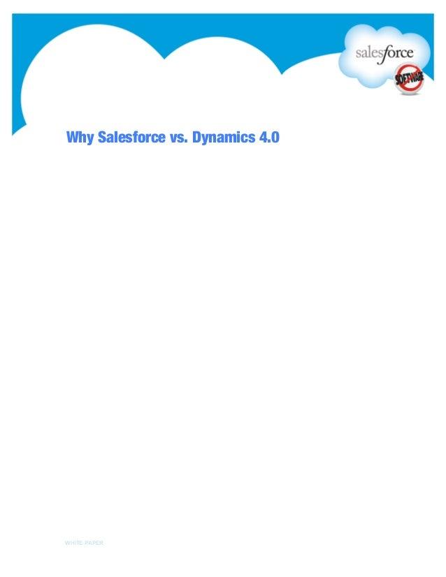 Why Salesforce vs. Dynamics 4.0WHITE PAPER