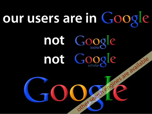 are in not not other search engines are available our users