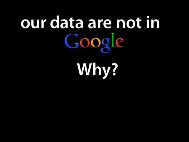 our data are not in Why?