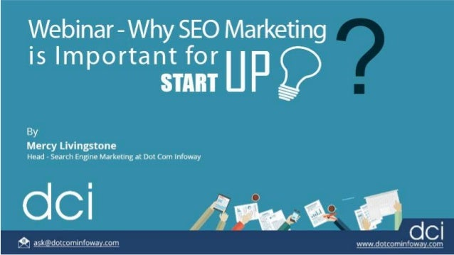 Webinar - Why SEO Marketing is Important for Startup