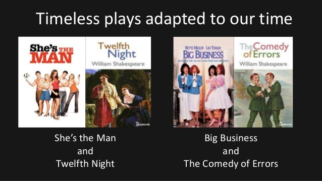 the timelessness of the style and themes of william shakespeares twelfth night In the study of three of shakespeare's plays, twelfth night, or what you will, the tragedy of richard ii, and henry iv, part 1, one of the themes that is presented is the contrast of appearance vs reality.