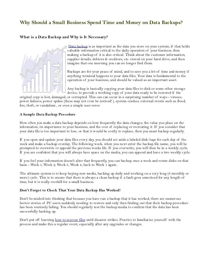Why Should a Small Business Spend Time and Money on Data Backups?What is a Data Backup and Why is It Necessary?           ...