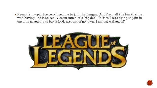 Why Should I Buy A League Of Legends Account Slide 2
