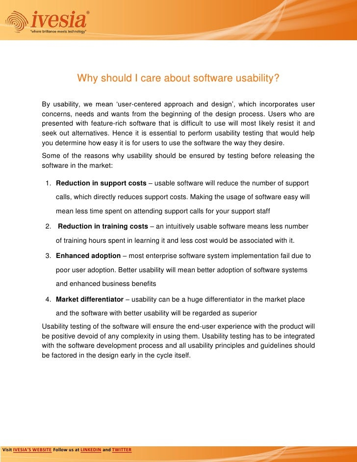 Why should I care about software usability?                 By usability, we mean 'user-centered approach and design', whi...