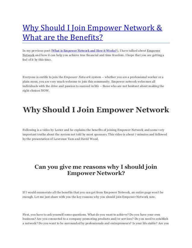 Why Should I Join Empower Network &What are the Benefits?In my previous post (What is Empower Network and How it Works?), ...