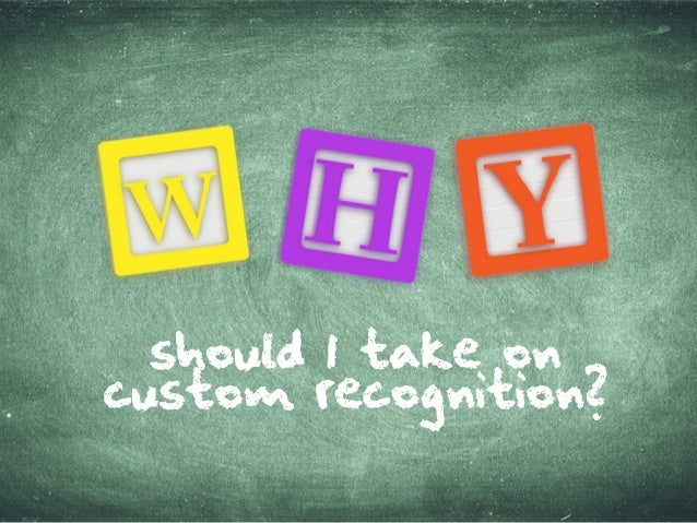 should Itakeon custom recognition?
