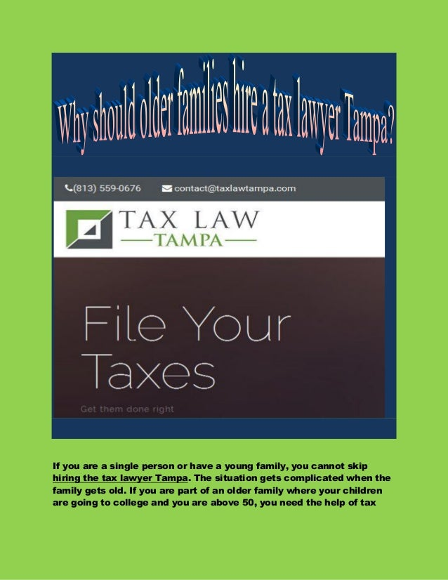 If you are a single person or have a young family, you cannot skip hiring the tax lawyer Tampa. The situation gets complic...