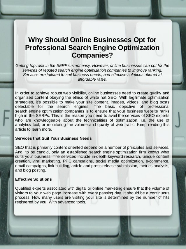 Why Should Online Businesses Opt for Professional Search Engine Optimization Companies? Getting top rank in the SERPs is n...