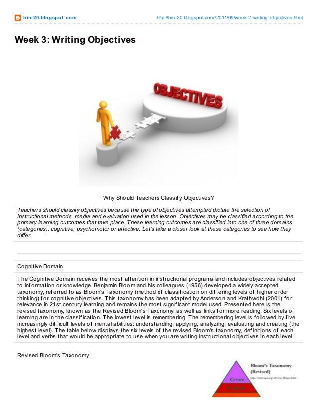bin-20.blogspot .com http://bin-20.blogspot.com/2011/09/week-2-writing-objectives.html Week 3: Writing Objectives Why Shou...