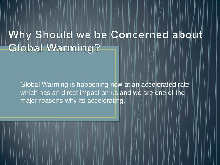 why global warming should be a Global warming refers to an increase in earth's annually averaged air temperature near the surface thermometer readings are collected from many thousands of weather stations around the world—over land and ocean—and then used to produce a global average temperature for each year the resulting .