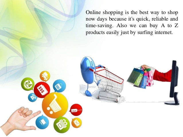 Why should we choose online shopping for The best online shopping