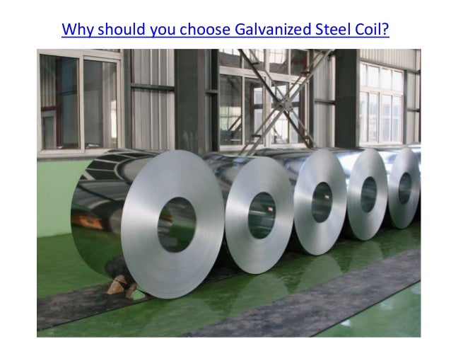 Why should you choose Galvanized Steel Coil?