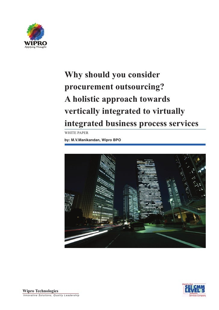 Why should you consider procurement outsourcing? A holistic approach towards vertically integrated to virtually integrated...