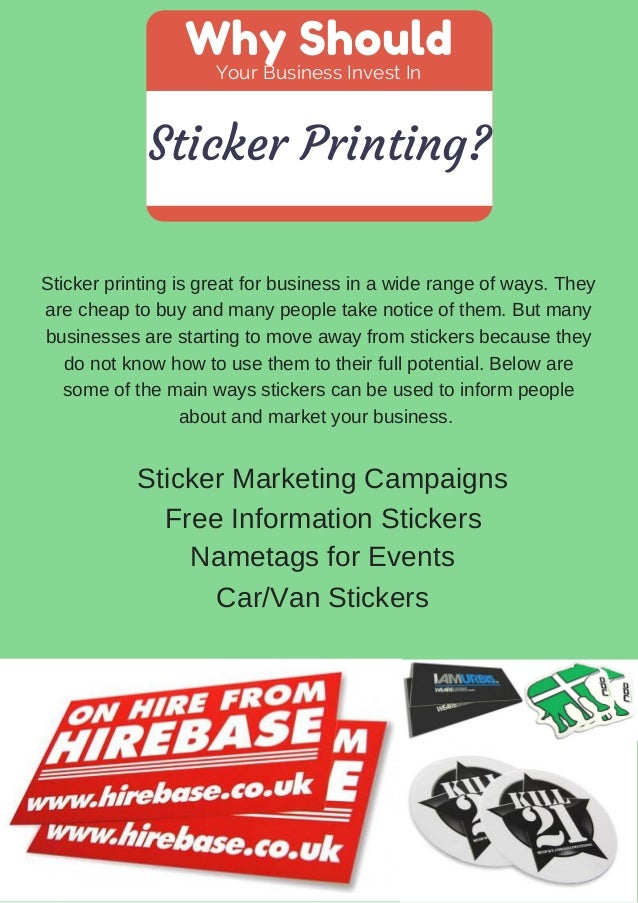 Why should your business invest in sticker printing sticker printing is great for business in