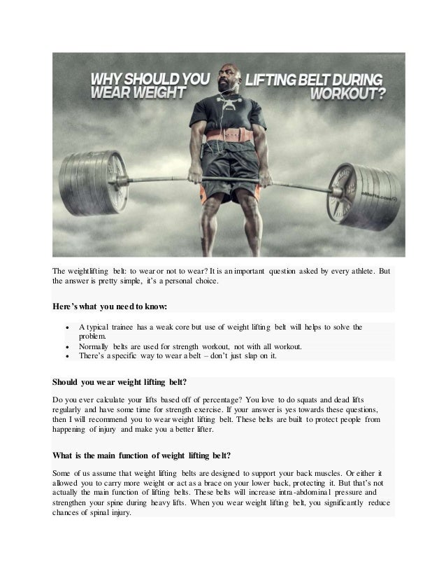 Why should you wear weight lifting belts for workout