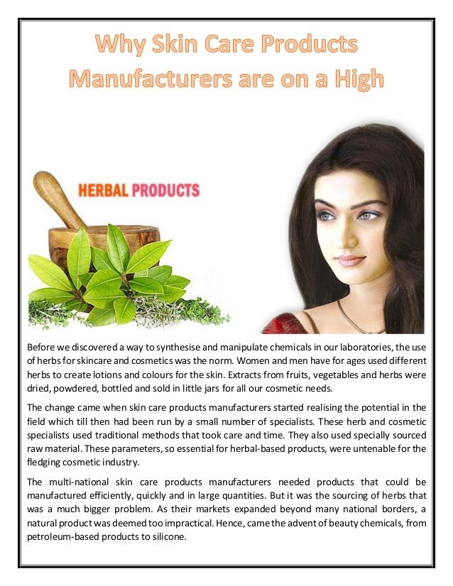 Why Skin Care Products Manufacturers are on a High