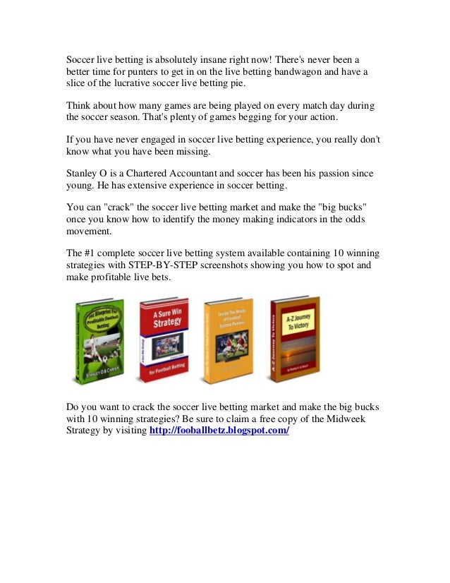 Soccer live betting system trackside betting game