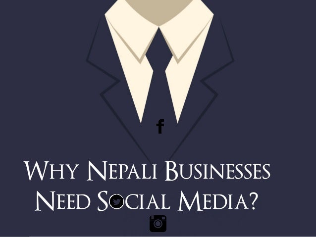 Why Nepali Businesses  Need Social Media?