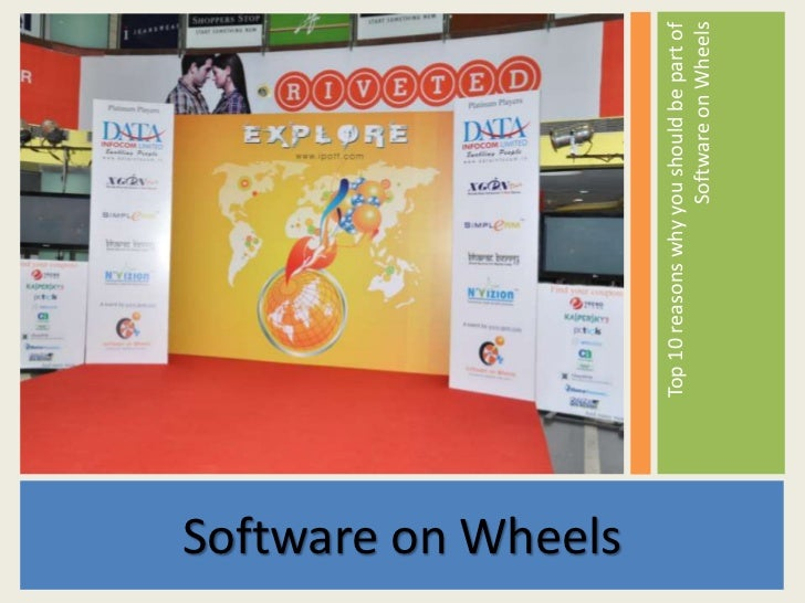 Software on Wheels                     Top 10 reasons why you should be part of                                         So...