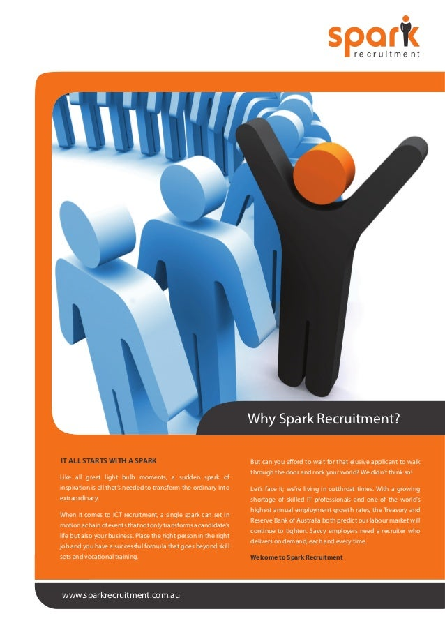Why Spark Recruitment? IT ALL STARTS WITH A SPARK Like all great light bulb moments, a sudden spark of  But can you afford...