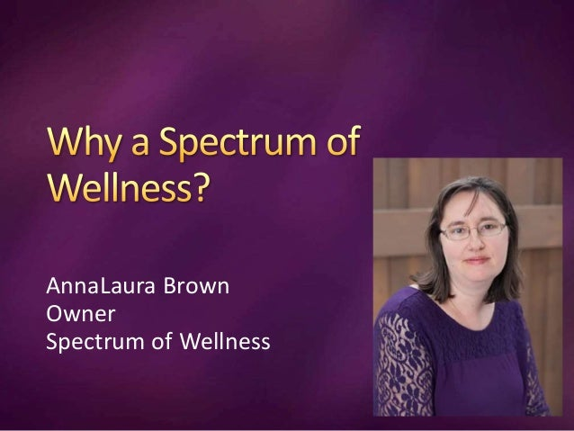 AnnaLaura Brown Owner Spectrum of Wellness